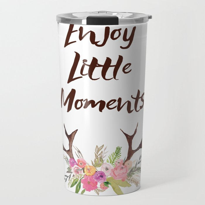 Enjoy Little Moments Quotes Deer Inspirational Quote Travel