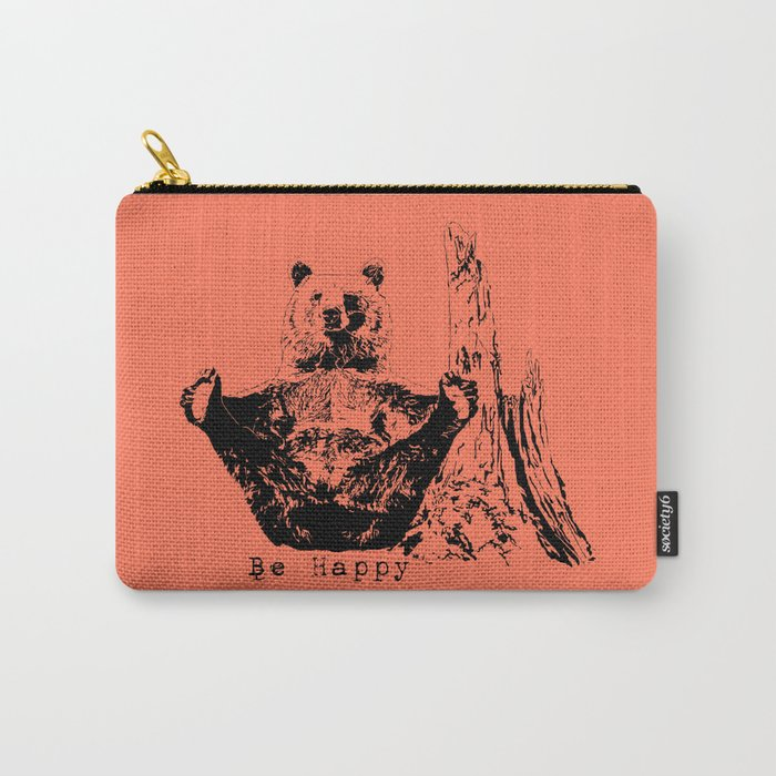 Happy To Bear It With You Carry-All Pouch