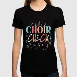 Choir Chick Girl Singing Karaoke Lover Musician T-shirt