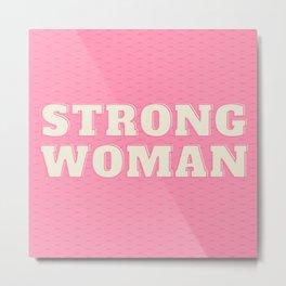 Strong Woman Modern Pink design Metal Print