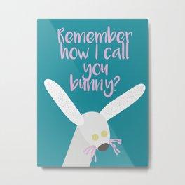 It's a sock bunny... Metal Print