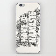 Have A Namaste iPhone & iPod Skin