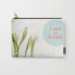 I Am So Loved Carry-All Pouch