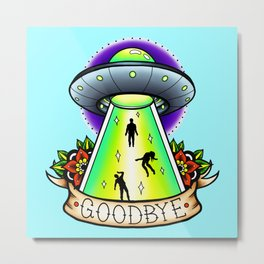 Goodbye UFO Metal Print