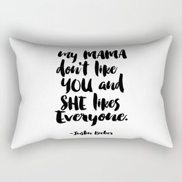 Funny quote My Mama Don't Like You Funny Wall Art Bedroom Decor Funny Print Monday You Bastard Print Rectangular Pillow