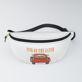 """A Nice Picking Tee For A Picky You Saying """"Pick Of The Patch"""" T-shirt Design Pick-Up Car Pumpkin Fanny Pack"""
