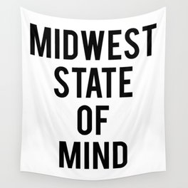 MIDWEST STATE OF MIND Wall Tapestry