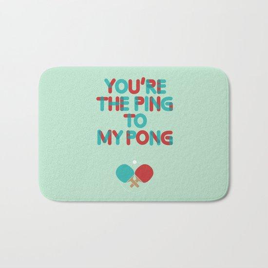 Love is like ping pong Bath Mat
