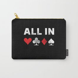 All in Poker   Funny Gambling Gift Carry-All Pouch