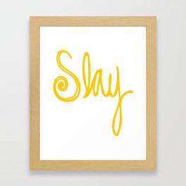 to Slay - Yellow Framed Art Print