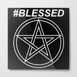 #BLESSED Metal Print