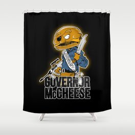 Governor McCheese Shower Curtain
