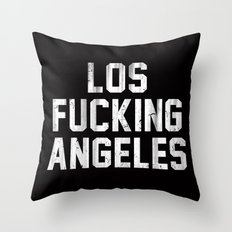 Los Fucking Angeles Throw Pillow
