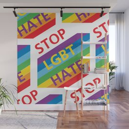 Stop HATE LGBT_04 by Victoria Deregus Wall Mural