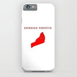 Espresso Perfetto iPhone Case