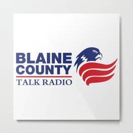 Blaine County Talk Radio Metal Print