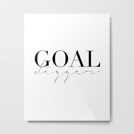 GOAL DIGGER SIGN, Success Quote,Marble Decor,Girls Room Decor,Fashion Print,Modern Art Metal Print