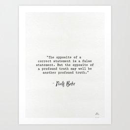 Niels Bohr quote Art Print