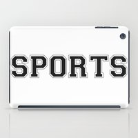 sports iPad Cases featuring SPORTS by snaticky