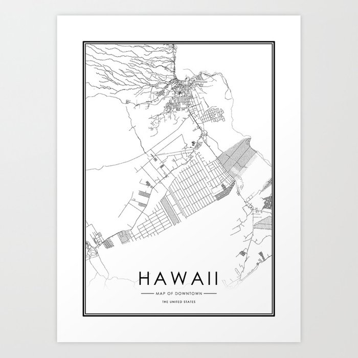 Hawaii City Map United States White And Black Art Print By