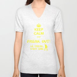 Freak Out! (late meme is late) Unisex V-Neck