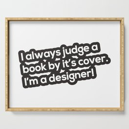 Judge a book by it's cover Serving Tray
