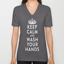 Keep Calm and wash your hands Unisex V-Neck