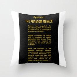 Episode I Crawl Text Throw Pillow