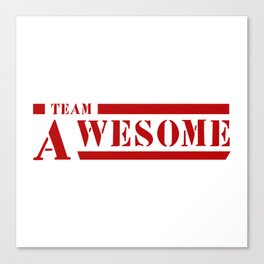 Team A awesome Canvas Print