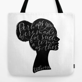 Esther 4:14 For Such a Time as This Tote Bag