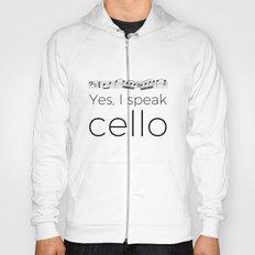I speak cello Hoody