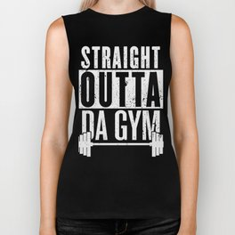 Straight Outta Da Gym Biker Tank