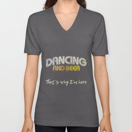 Dancing And Beer Quote | Woman Women Pale Ale Girl Unisex V-Neck