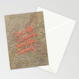 Never Stop Wandering, Never Stop Wondering Stationery Cards