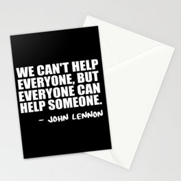 we can't help everyone Stationery Cards
