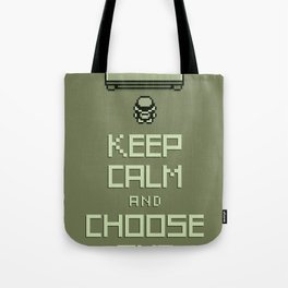 Keep Calm and Choose One Tote Bag