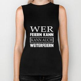 wer feiern kann kann auch weiterfeiern germany t-shirts Biker Tank