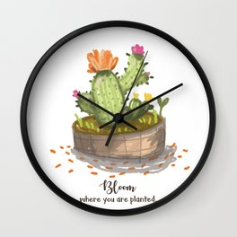 Bloom where you are planted. Wall Clock