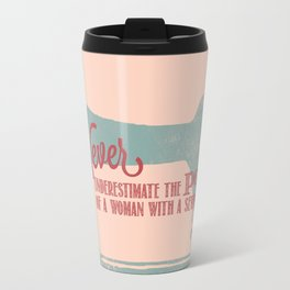 Never Underestimate the Power of a Woman with a Sewing Machine! Travel Mug