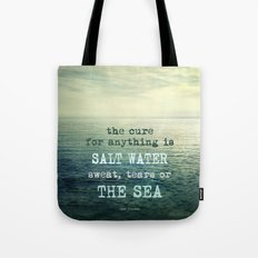 The cure for anything is salt water, sweat, tears, or the sea.    Dinesen Tote Bag