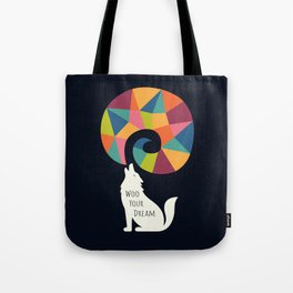 Woo Your Dream At Night Tote Bag