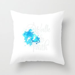 A Great gift for everyone who have faith in God guide you in your journey be confident Walk by Faith Throw Pillow