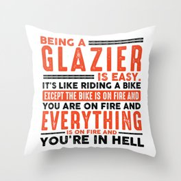 Being a Painter Is Easy Shirt Everything On Fire Throw Pillow