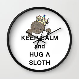 Keep Calm and Hug a Sloth with Crown Meme Wall Clock