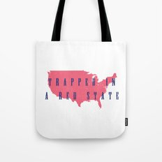 Trapped in a Red State Tote Bag