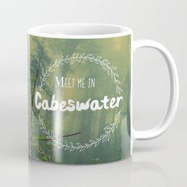 Meet me in Cabeswater Coffee Mug