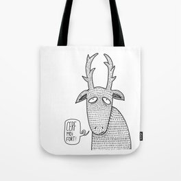 Cerf moi fort! Tote Bag