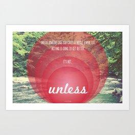Unless | Red Art Print