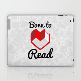 Born to Read II Laptop & iPad Skin