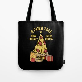 Oh Pizza Tree Tote Bag